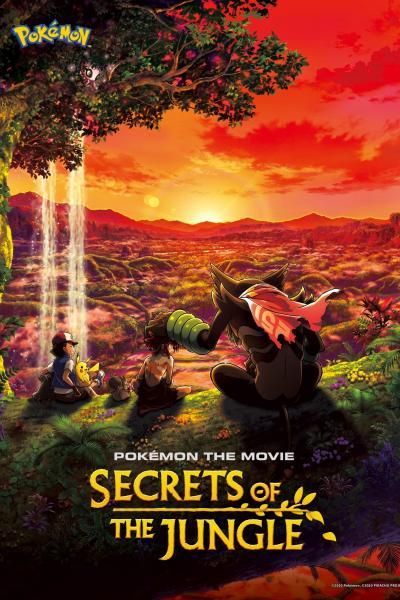 >Pokemon The Movie 23 โปเกม่อนเดอะมููฟวี่ 23 : Secrets Of The Jungle ความลับของป่าลึก 2021 พากย์ไทย